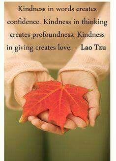 Kindness... Laozi