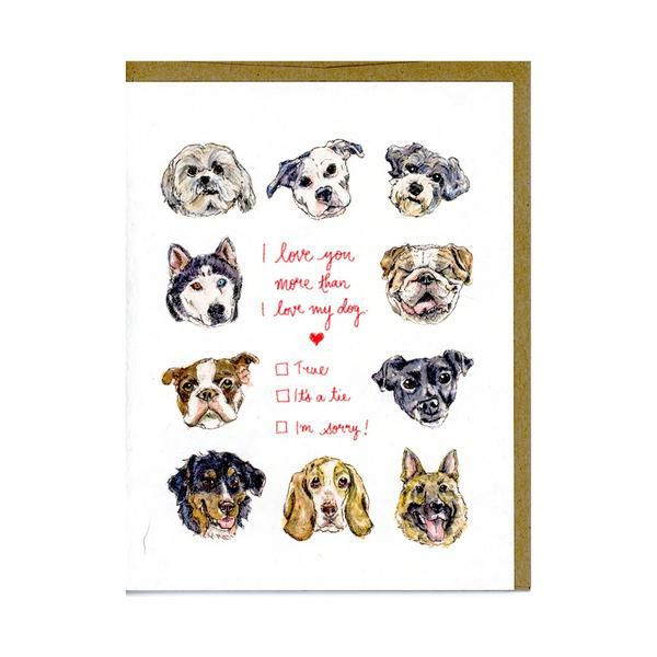 I Love You More Than I Love My Dog Greeting Card  Cute Valentine's Day card for dog lovers. Can also be great for your boyfriend or girlfriend.