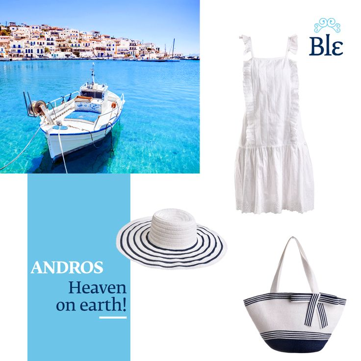 Visiting Andros island? Pack your suitcase with easy-to-wear dresses, the most comfortable flats, a shift bag and… enjoy your holiday in style! Discover more here www.ble-shop.com #MyBleSummerde