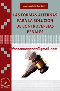 LIBROS EN DERECHO: SOLUCIÓN DE CONTROVERSIAS PENALES LAS FORMAS ALTER...