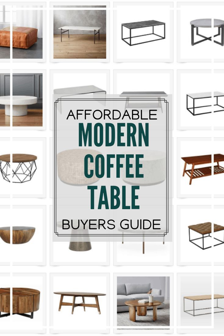 Affordable Modern Coffee Table Buyers Guide Home Coffee Tables Modern Coffee Tables Coffee Table [ 1102 x 735 Pixel ]
