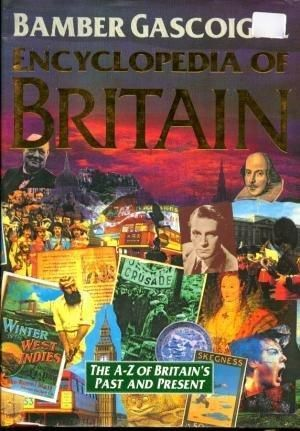"""""""Encyclopedia of Britain - The A-Z of Britain's Past and Present"""" av Bamber Gascoigne"""