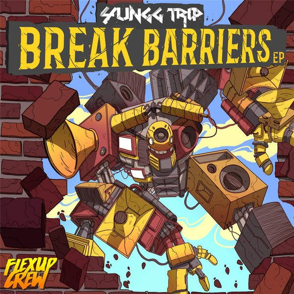 Yungg Trip - Break Barriers (EP Release)  #AsWeSpoke #AsWeSpoke #BreakBarriers #FlexUpCrew #G.Davis #G.Davis #LoudCity #LoudCity #MoreBadderMedia #Sizzla #Sizzla #teflon #Teflon #WarriorKing #WarriorKing #YunggTrip #YunggTrip