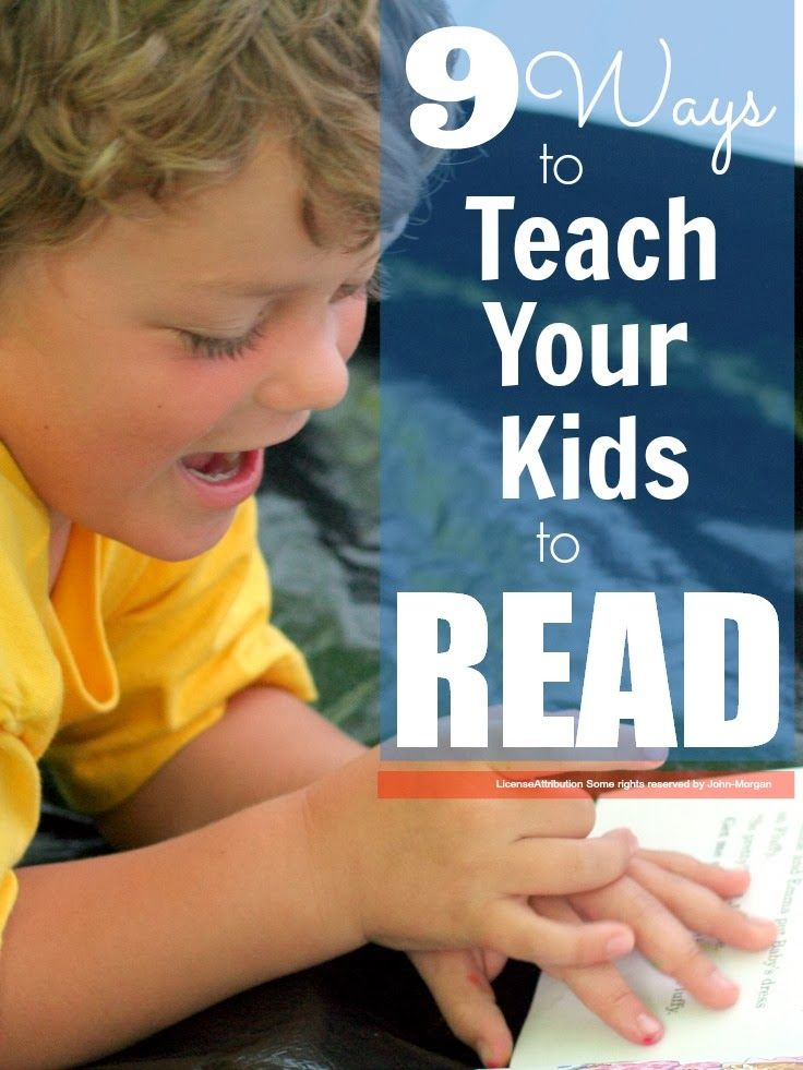9 Ways to Teach Your Kids to Read.  I love these great tips!  #kids #teaching