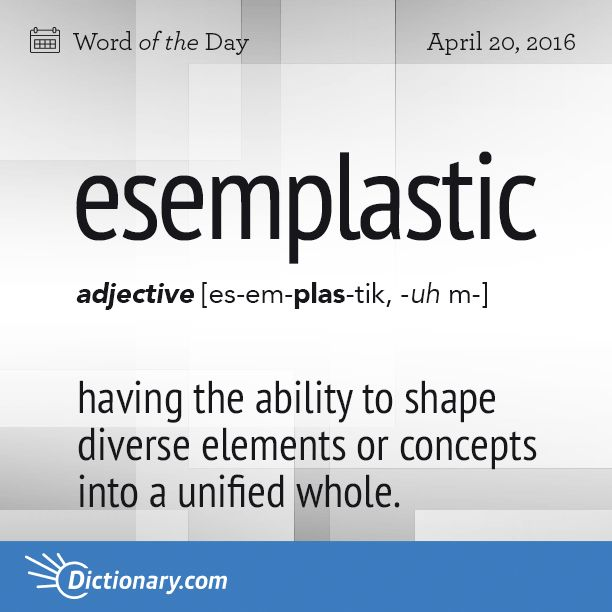 Esemplastic - having the ability to shape diverse elements or concepts into a unified whole: the esemplastic power of a great mind to simplify the difficult.                                                                                                                              Origin: Esemplastic was coined by Samuel Taylor Coleridge in his seminal work of literary criticism, Biographia Literaria, published in 1817.