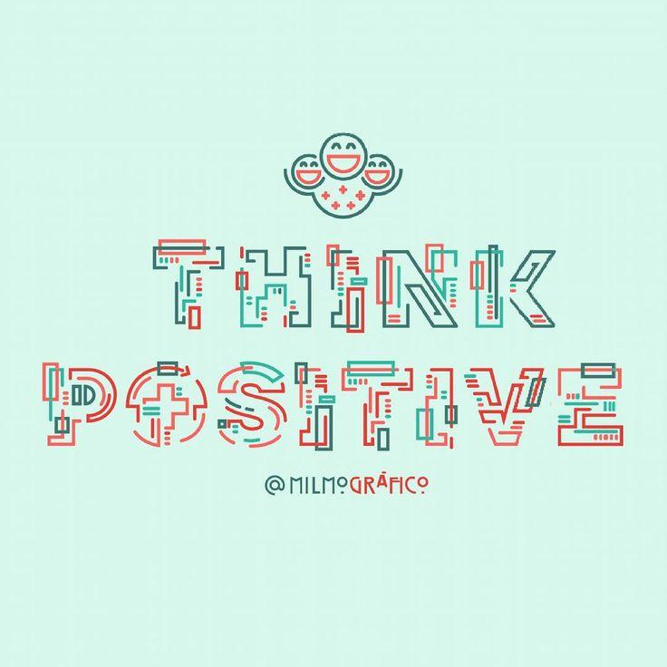 Think positive #thinkpositive #positivequotes #typography #flatdesign…
