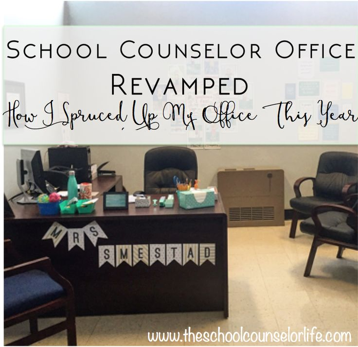 school counselor office decorations and organization