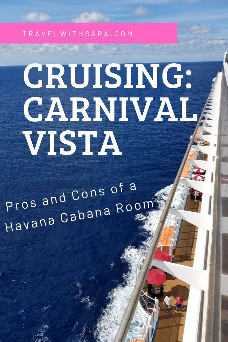 Pros And Cons Of Booking A Havana Cabana Room On The Carnival Vista Carnival Vista Carnival Cruise Tips Carnival