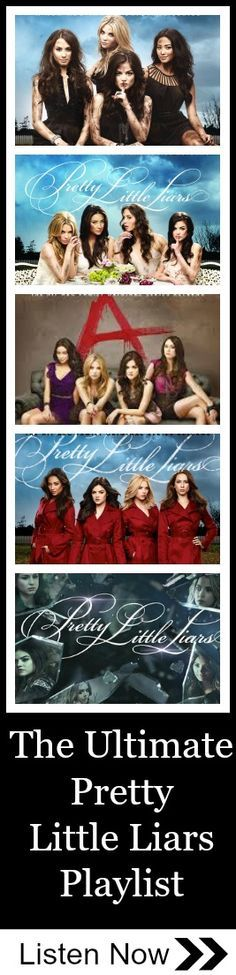 The Ultimate Pretty Little Liars Playlist...