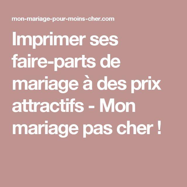 Imprimer ses faire-parts de mariage à des prix attractifs - Mon mariage pas cher !