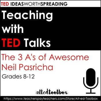 This worksheet is intended to be used with Neil Pasricha's TED Talk, The 3 A's of Awesome.   From TED: Neil Pasricha's blog 1000 Awesome Things savors life's simple pleasures, from free refills to clean sheets. In this heartfelt talk, he reveals the 3 secrets (all starting with A) to leading a life that's truly awesome.