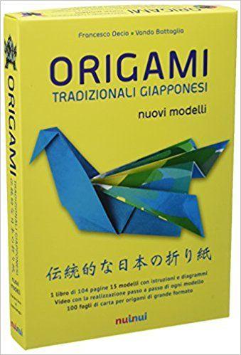 Amazon.it: #Origami tradizionali giapponesi. Nuovi modelli - Francesco Decio, Vanda Battaglia - Libri