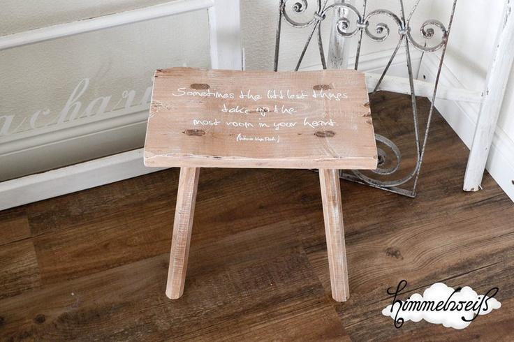 Little Chair Sometimes The Littlest Things Take Up The Most Room In Your  Heart Toller Shabby Schemel / Hocker Gekalkt.