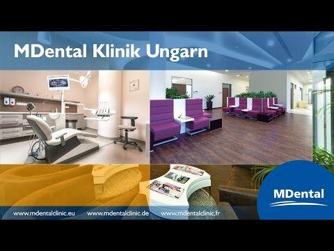 MDental Klinik Ungarn - was für uns spricht - YouTube