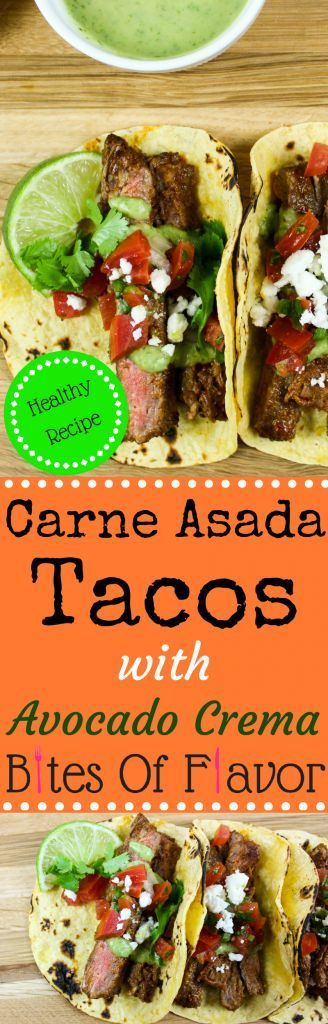 Carne Asada Tacos with Avocado Crema-Marinated steak grilled to perfection served in a tortilla & topped with fresh Pico de Gallo & Avocado Crema. Weight Watchers friendly. www.bitesofflavor.com