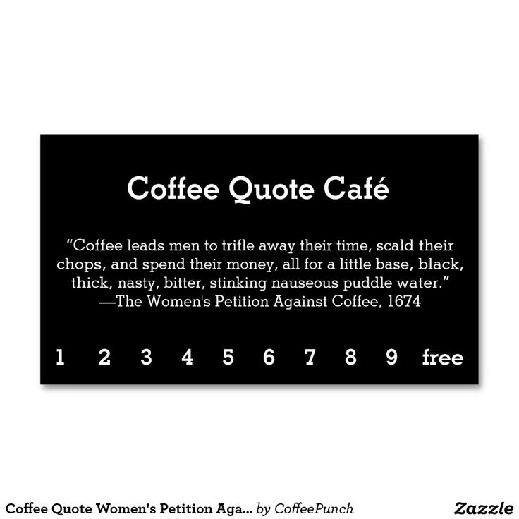 Coffee Quote Womenu0027s Petition Against Coffee Business Card Loyal - business petition