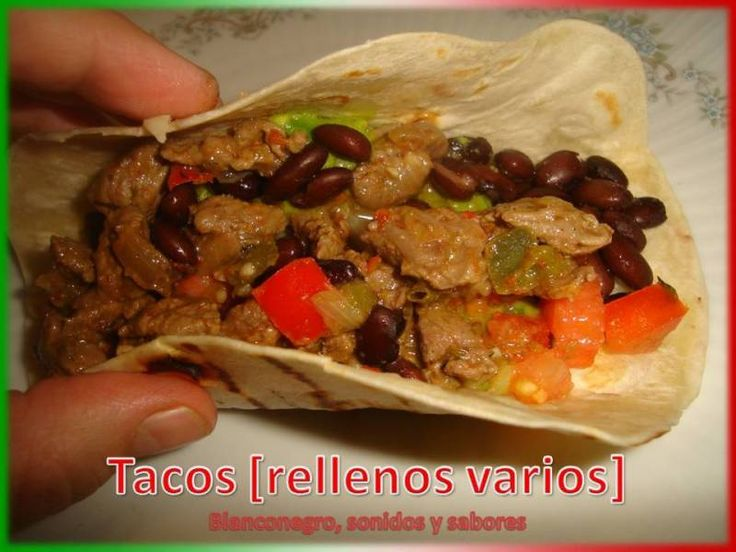 Tacos [rellenos varios]