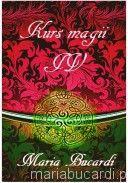 Kurs magii IV - runy, skrypty runiczne, magia choosu, sigile, serwitory, napoje magiczne