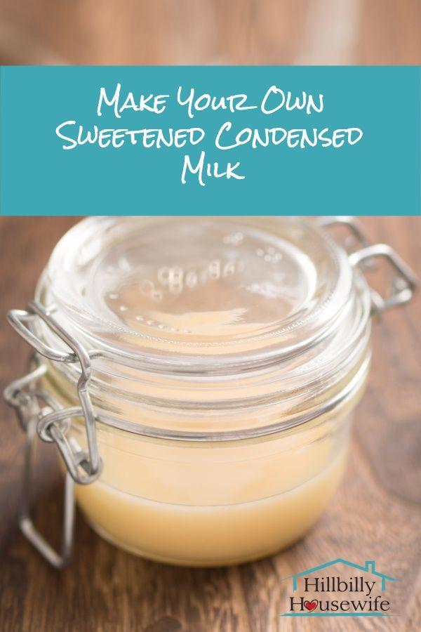 Homemade Sweetened Condensed Milk Hillbilly Housewife Recipe Homemade Sweetened Condensed Milk Sweetened Condensed Milk Recipes Milk Recipes