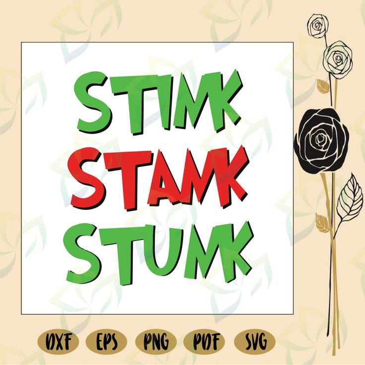Stink stank stunk christmas, dr seuss svg, stink svg