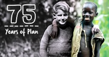 2012 marks 75 years of Plan's commitment to children in the world's poorest countries