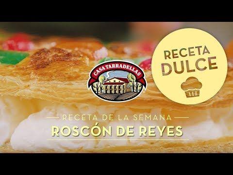 Roscon de reyes | Recetas Casa Tarradellas - YouTube
