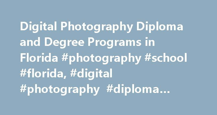 Digital Photography Diploma and Degree Programs in Florida #photography #school #florida, #digital #photography #diploma #programs #in #florida http://netherlands.nef2.com/digital-photography-diploma-and-degree-programs-in-florida-photography-school-florida-digital-photography-diploma-programs-in-florida/  # Digital Photography Diploma and Degree Programs in Florida Essential Information Aspiring photographers in Florida can find roughly 14 photography programs in the state. Associate's…