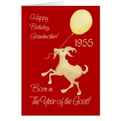#Chinese Year of the Goat 1955 Birthday Grandmother Card - #birthday #gifts #giftideas #present #party