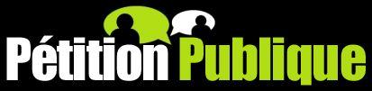 Pétition Publique Logotype : http://www.petitionpublique.fr/PeticaoVer.aspx?pi=P2012N26600