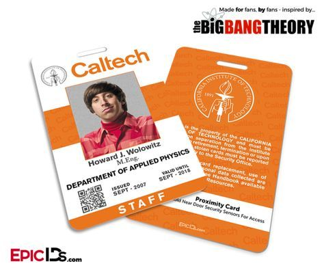 The Big Bang Theory Inspired Caltech Staff ID - Howard Wolowitz