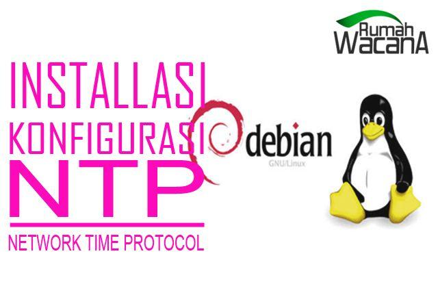 NTP ( Network Time Protocol) merupakan untuk mensikronkan waktu yang ada di server dengan yang di client.  Read More >>> http://rumahwacana.com/blog/installasi-dan-konfigurasi-ntp