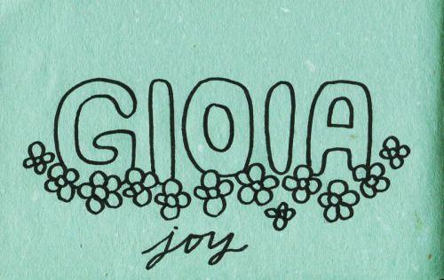 Learning Italian Language ~  Gioia (Joy) IFHN