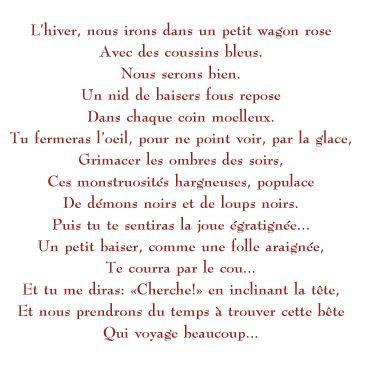 Poème de Rimbaud, ...Rêvé pour l'hiver...