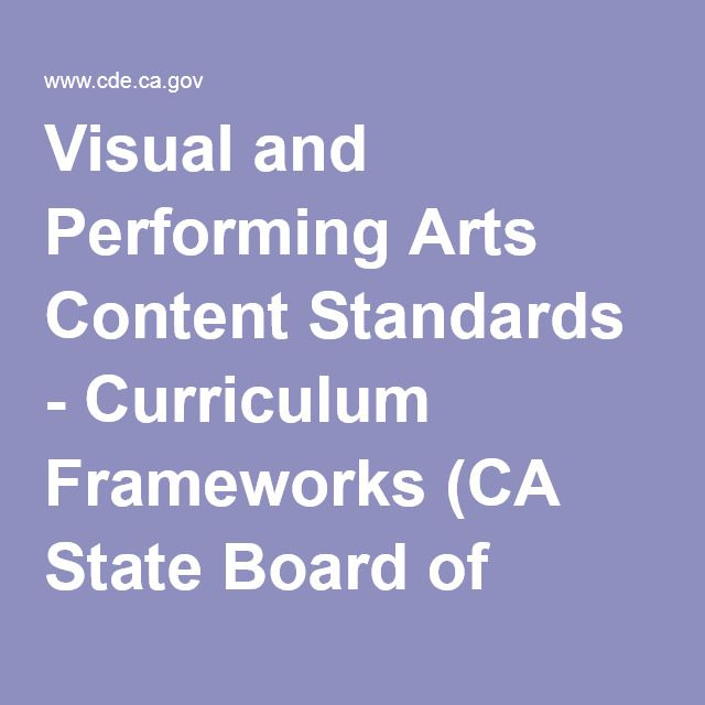 Visual Arts Curriculum: Visual And Performing Arts Content Standards