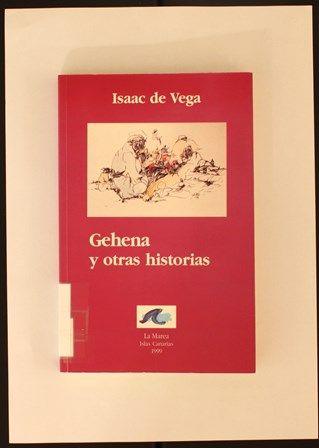 Gehena y otros relatos http://absysnetweb.bbtk.ull.es/cgi-bin/abnetopac01?TITN=118005