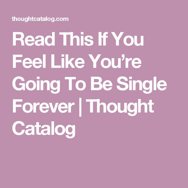 Single Forever Quotes: 17 Best Ideas About Single Forever On Pinterest