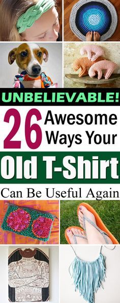 Instead of throwing, reuse and upcycle old T-shirts with the 26 DIY T-shirt Crafts and Uses available here with tutorials!