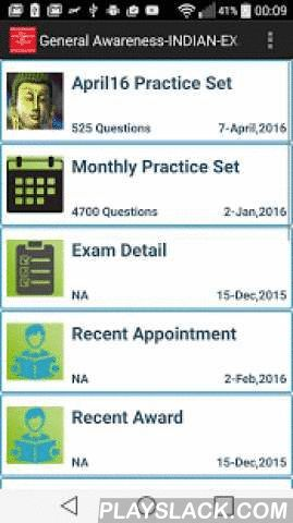 General Awareness-Indian Exam  Android App - playslack.com ,  General Awareness-Indian Exam App is a free App for all the students and professional preparing for Indian Exams like SSC, Bank PO, Income Tax Inspector, Indian Railways, Bank PO, State Administration exam,UPSC.These App has two modes:Practice Sets --> Meant for practicing the question, moving to next and back with user choice.Quiz Sets --> Meant for taking tests and getting the score for success, failure and not attempted…