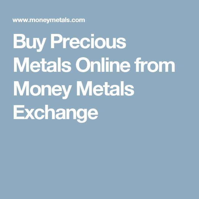Buy Precious Metals Online from Money Metals Exchange