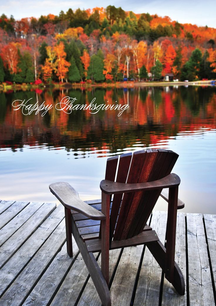 Welcome Escape - A peaceful setting of an Adirondack chair overlooking a glorious display of fall's best colors send Happy Thanksgiving greetings to family and colleagues.  Dated Events