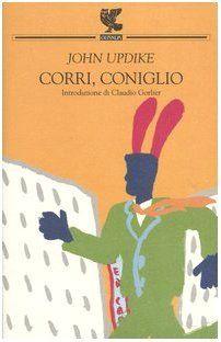Corri, coniglio - John Updike