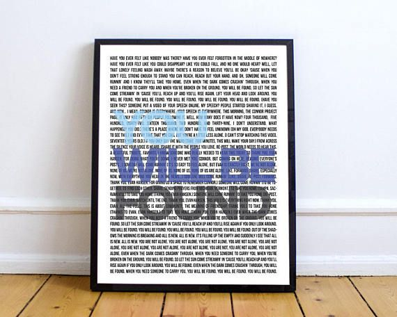 An Inspirational Poster To Remind You That You Are Not Alone And You Will Be Found Print Featuring Lyrics Dear Evan Hansen Art Musical Wall Art Poster Prints Dsus2 you will be found. pinterest