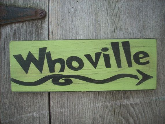 WhoVille How the Grinch Stole Christmas Wooden painted chic shabby cottage primitive