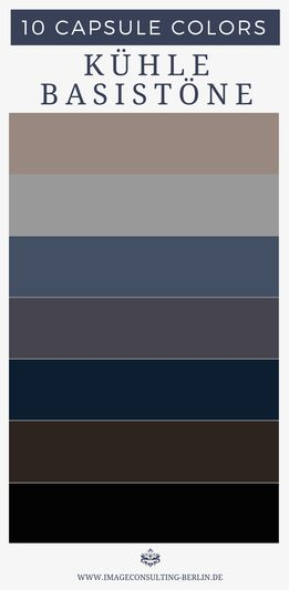 """""""Capsule Colors - deine 10 besten Farben"""" Blogartikel. kühle Grundfarben - Optimal für Schuhe, Blazer, Stoffhosen, Anzüge, Kostüme, Etuikleider, Mäntel, Jacken, Taschen, Gürtel"""