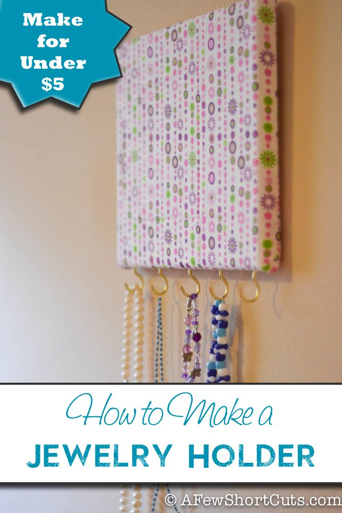 How to Make a Jewelry Holder for under five dollars! #craft