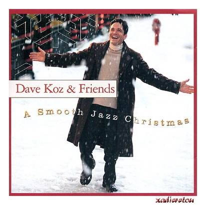 Dave Koz Amp Friends A Smooth Jazz Christmas X