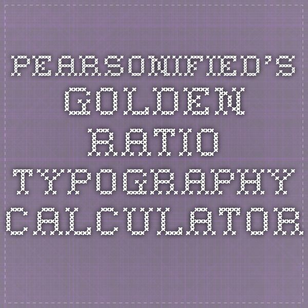 Pearsonified's Golden Ratio Typography Calculator