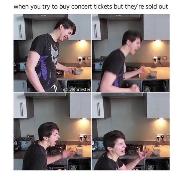Aka me because the day after my birthday there where tickets but my mom said wait a week so i did and then i come back and they are sold out :,)