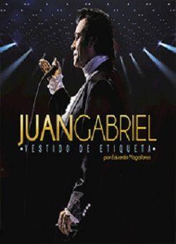 MUSICA:  JUAN GABRIEL – VESTIDO DE ETIQUETA POR EDUARDO MAGALLANES (2016)…