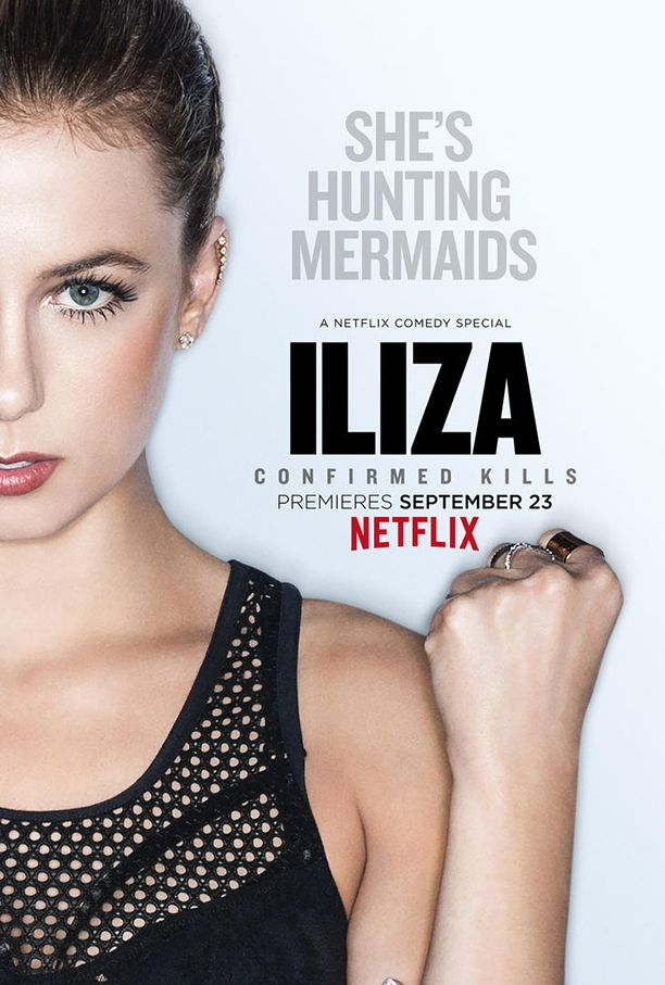 Netflix: Iliza Shlesinger Confirmed Kills